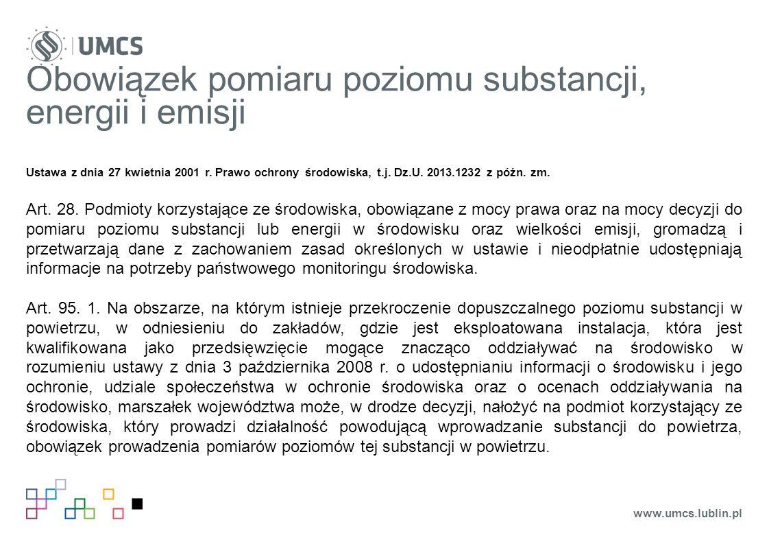Obowiązek pomiaru poziomu substancji, energii i emisji Ustawa z dnia 27 kwietnia 2001 r.