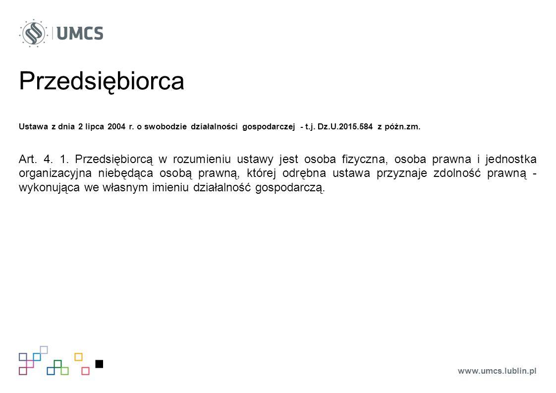 Przedsiębiorca Ustawa z dnia 2 lipca 2004 r. o swobodzie działalności gospodarczej - t.j.