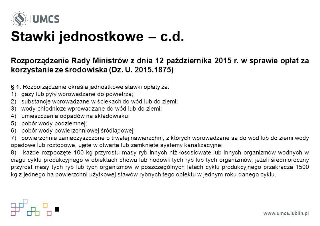 Stawki jednostkowe – c.d. Rozporządzenie Rady Ministrów z dnia 12 października 2015 r.