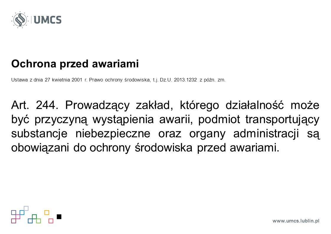 Ochrona przed awariami Ustawa z dnia 27 kwietnia 2001 r.