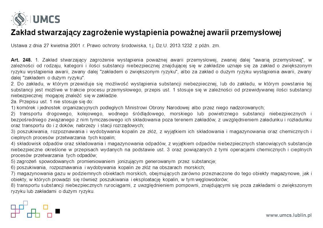 Zakład stwarzający zagrożenie wystąpienia poważnej awarii przemysłowej Ustawa z dnia 27 kwietnia 2001 r.
