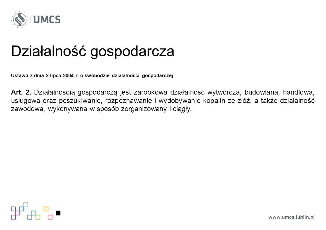 Działalność gospodarcza Ustawa z dnia 2 lipca 2004 r.