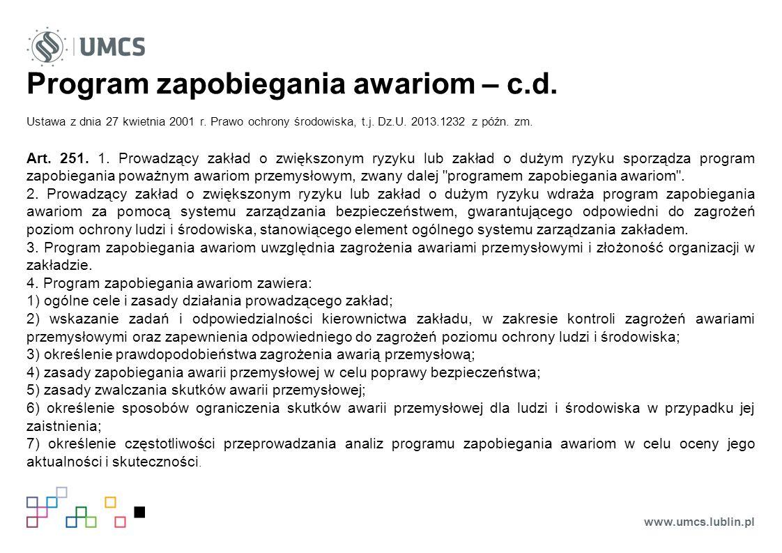 Program zapobiegania awariom – c.d. Ustawa z dnia 27 kwietnia 2001 r.