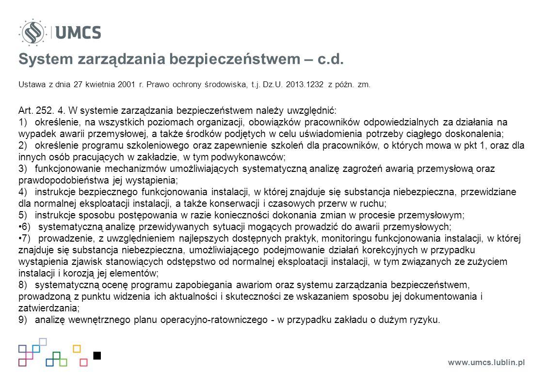 System zarządzania bezpieczeństwem – c.d. Ustawa z dnia 27 kwietnia 2001 r.