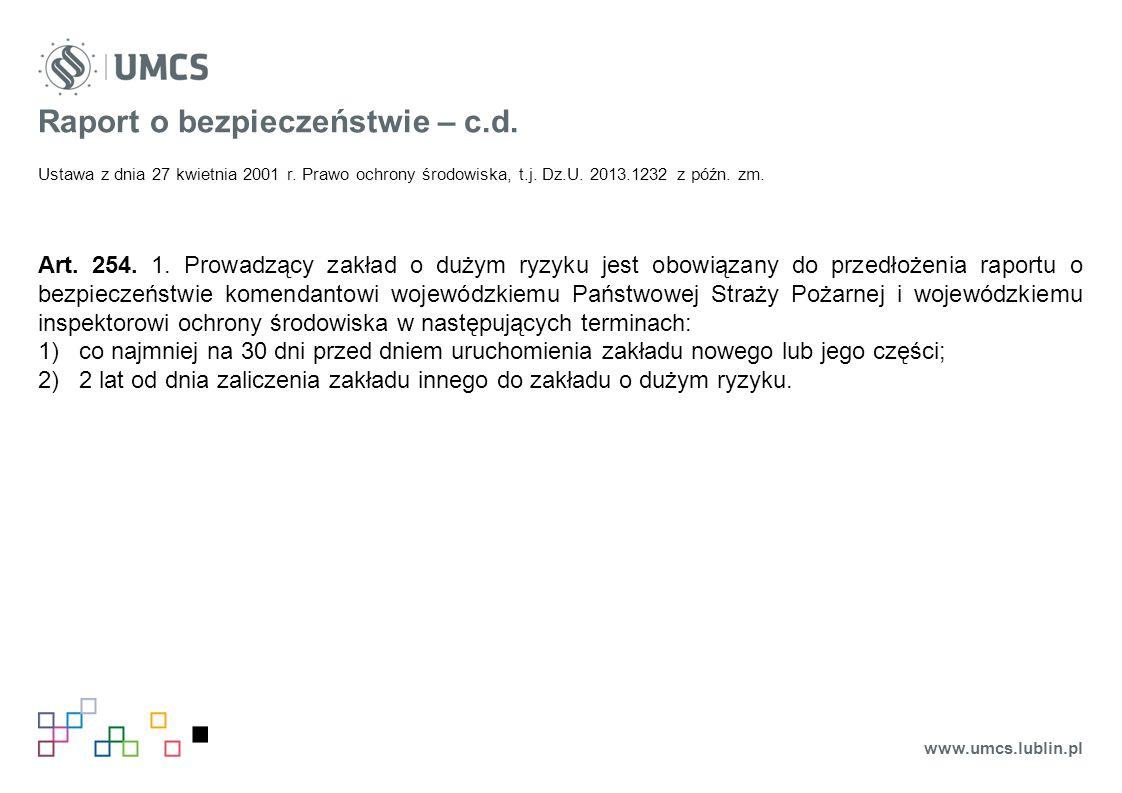 Raport o bezpieczeństwie – c.d. Ustawa z dnia 27 kwietnia 2001 r.