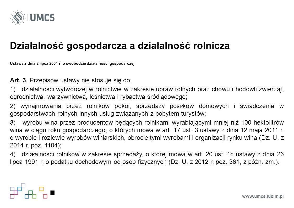Działalność gospodarcza a działalność rolnicza Ustawa z dnia 2 lipca 2004 r.