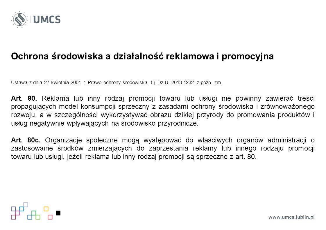 Ochrona środowiska a działalność reklamowa i promocyjna Ustawa z dnia 27 kwietnia 2001 r.