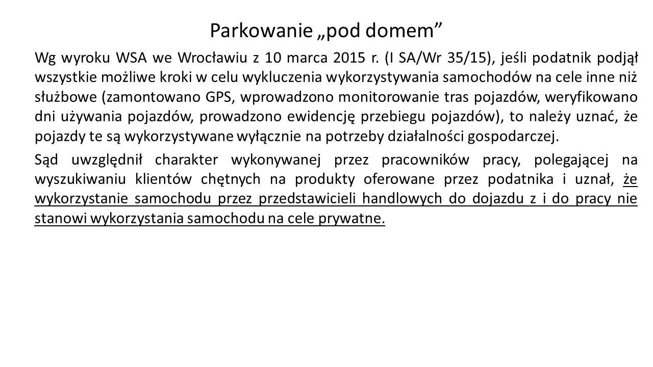 """Parkowanie """"pod domem Wg wyroku WSA we Wrocławiu z 10 marca 2015 r."""