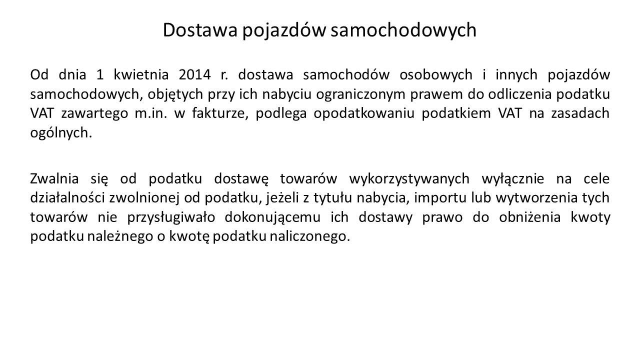 Dostawa pojazdów samochodowych Od dnia 1 kwietnia 2014 r.