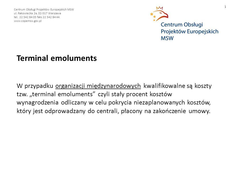 Terminal emoluments W przypadku organizacji międzynarodowych kwalifikowalne są koszty tzw.