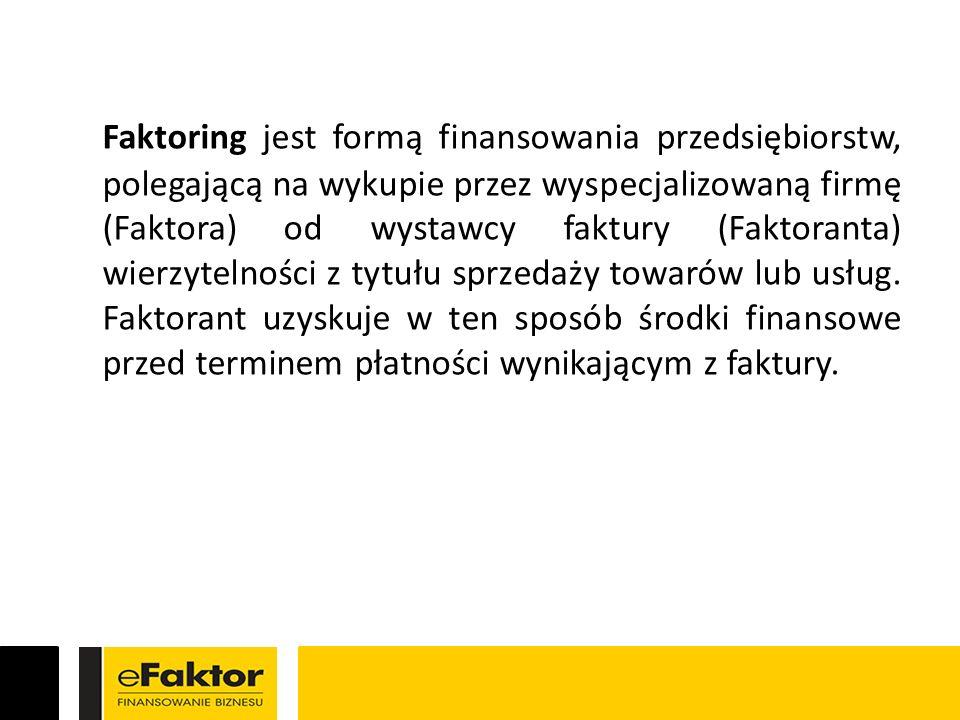 W transakcji faktoringowej biorą udział trzy podmioty: Faktor – wyspecjalizowany podmiot świadczący usługi faktoringowe, który wykupuje wierzytelności z faktur od sprzedawcy towaru lub usługi (faktoranta); jego wynagrodzeniem jest prowizja stanowiąca dyskonto od ceny znajdującej się na fakturze, Faktorant – przedsiębiorca sprzedający towary lub usługi, wystawiający faktury z odroczonym terminem płatności, Dłużnik – odbiorca towarów lub usług świadczonych przez Faktoranta, płatnik faktur.