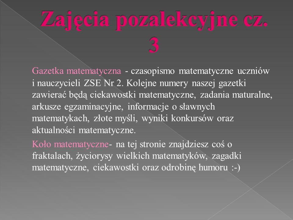 Gazetka matematyczna - czasopismo matematyczne uczniów i nauczycieli ZSE Nr 2.