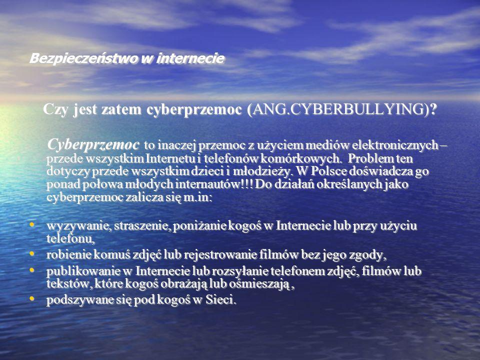 Bezpieczeństwo w internecie Jeśli ofiarą przemocy (w tym cyberprzemocy) jest nauczyciel, to zgodnie z nowelizacją Karty Nauczyciela, od maja 2007 r.