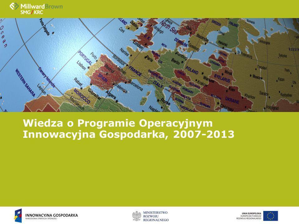 Wiedza o Programie Operacyjnym Innowacyjna Gospodarka, 2007-2013