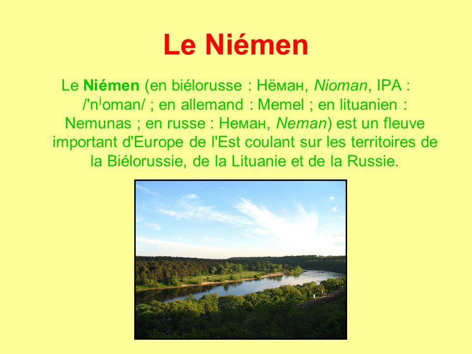 Le Niémen Le Niémen (en biélorusse : Нёман, Nioman, IPA : / n ʲ oman/ ; en allemand : Memel ; en lituanien : Nemunas ; en russe : Неман, Neman) est un fleuve important d Europe de l Est coulant sur les territoires de la Biélorussie, de la Lituanie et de la Russie.