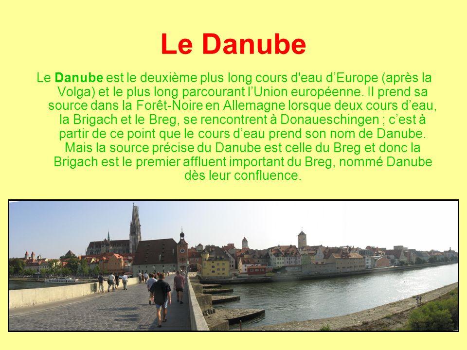 Le Danube Le Danube est le deuxième plus long cours d eau d'Europe (après la Volga) et le plus long parcourant l'Union européenne.