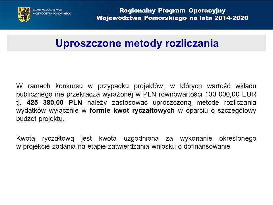 W ramach konkursu w przypadku projektów, w których wartość wkładu publicznego nie przekracza wyrażonej w PLN równowartości 100 000,00 EUR tj. 425 380,