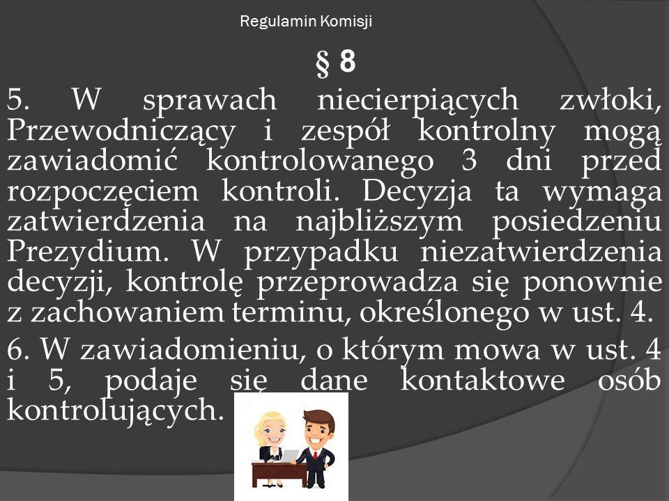 Regulamin Komisji § 8 5.