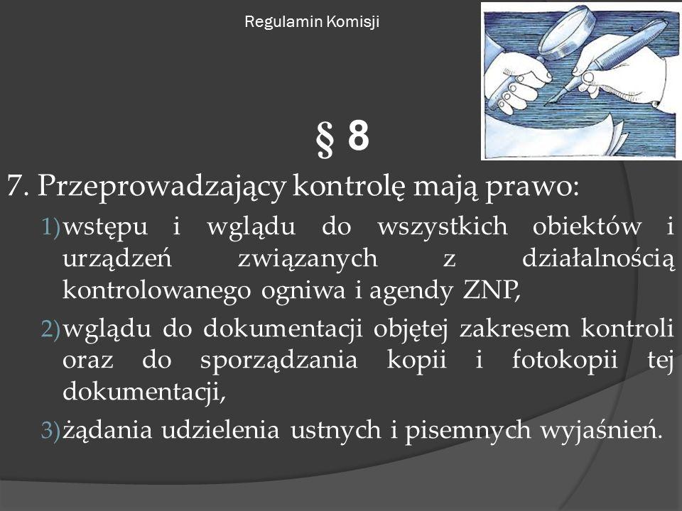 Regulamin Komisji § 8 7.