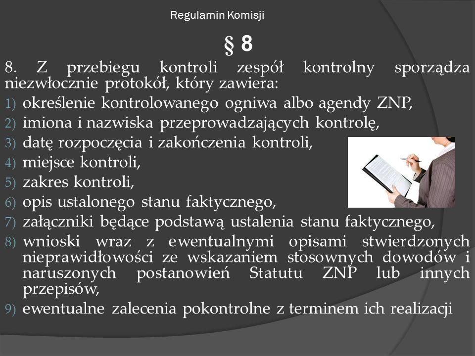 Regulamin Komisji § 8 8.