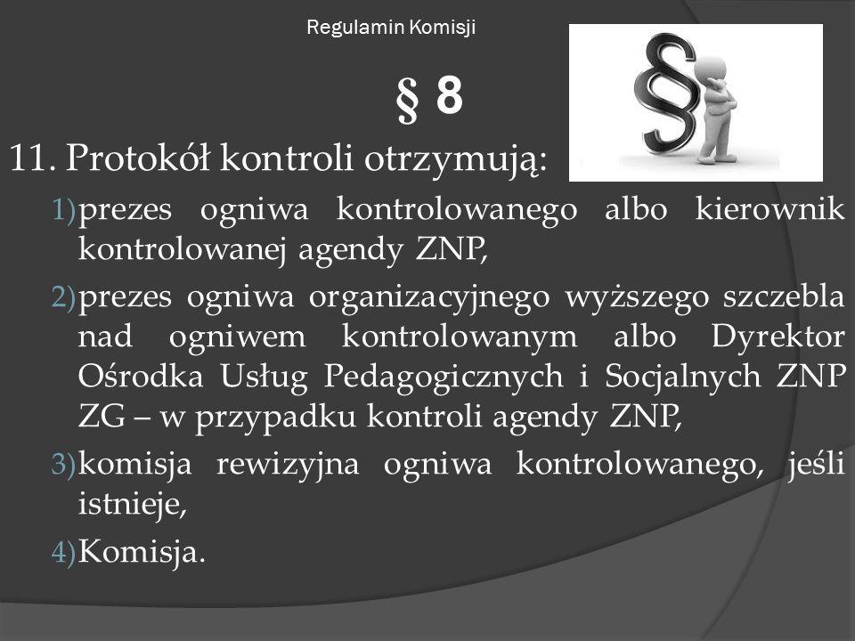 Regulamin Komisji § 8 11.