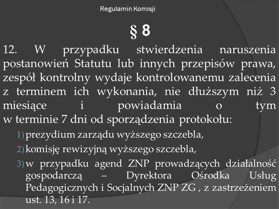 Regulamin Komisji § 8 12.
