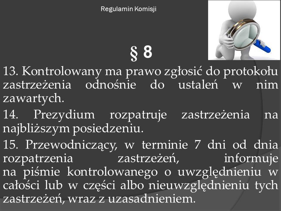 Regulamin Komisji § 8 13.