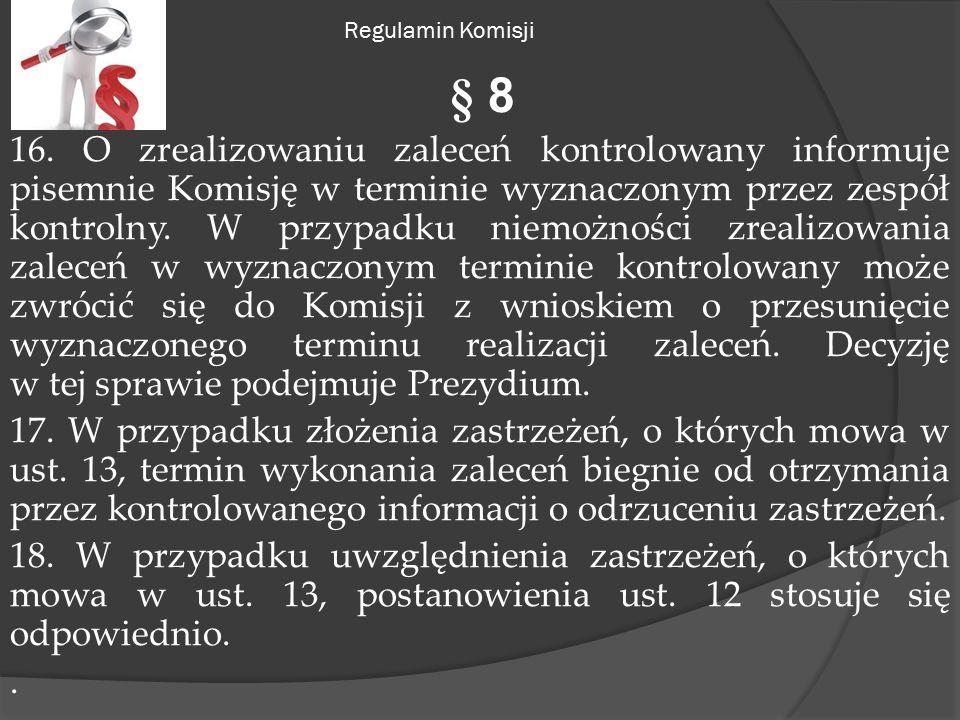 Regulamin Komisji § 8 16.