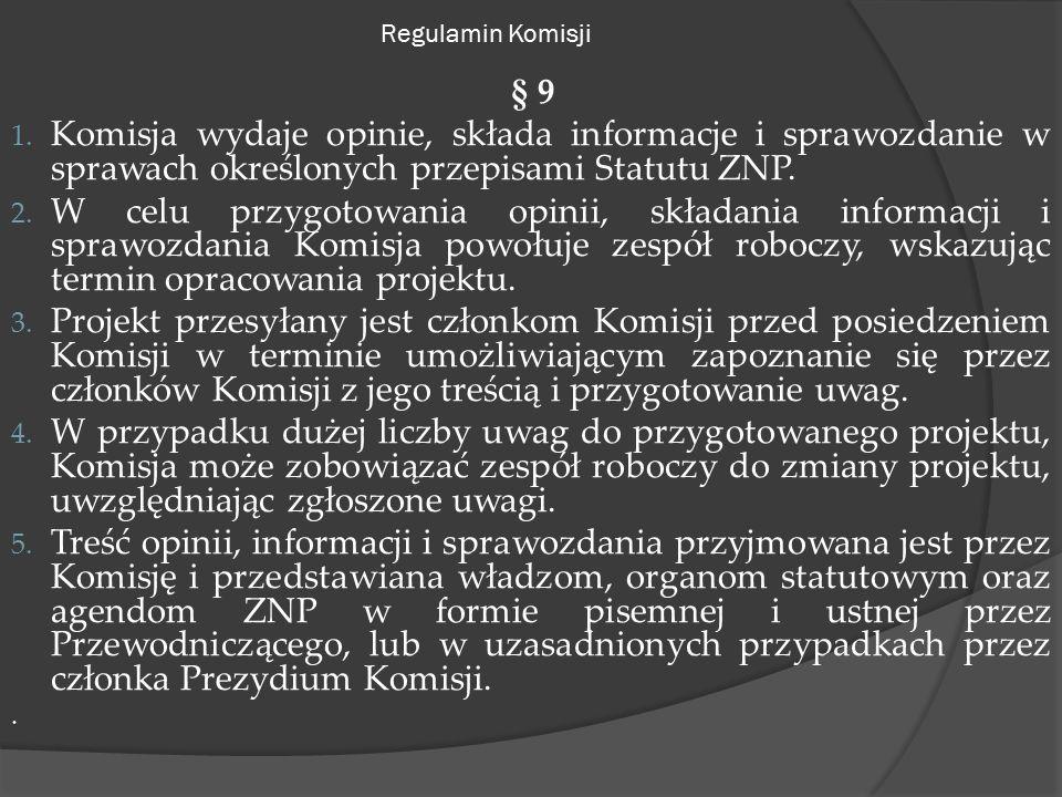 Regulamin Komisji § 9 1.