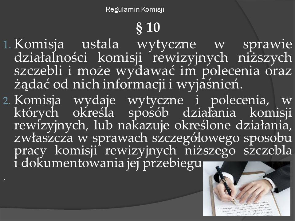 Regulamin Komisji § 10 1.