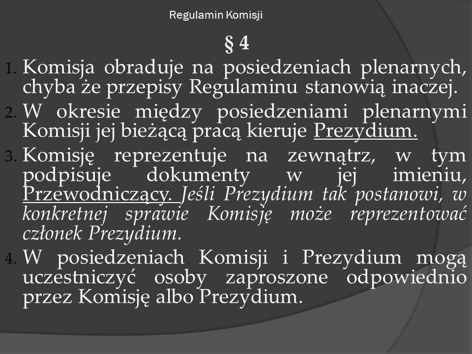 Regulamin Komisji § 4 1.