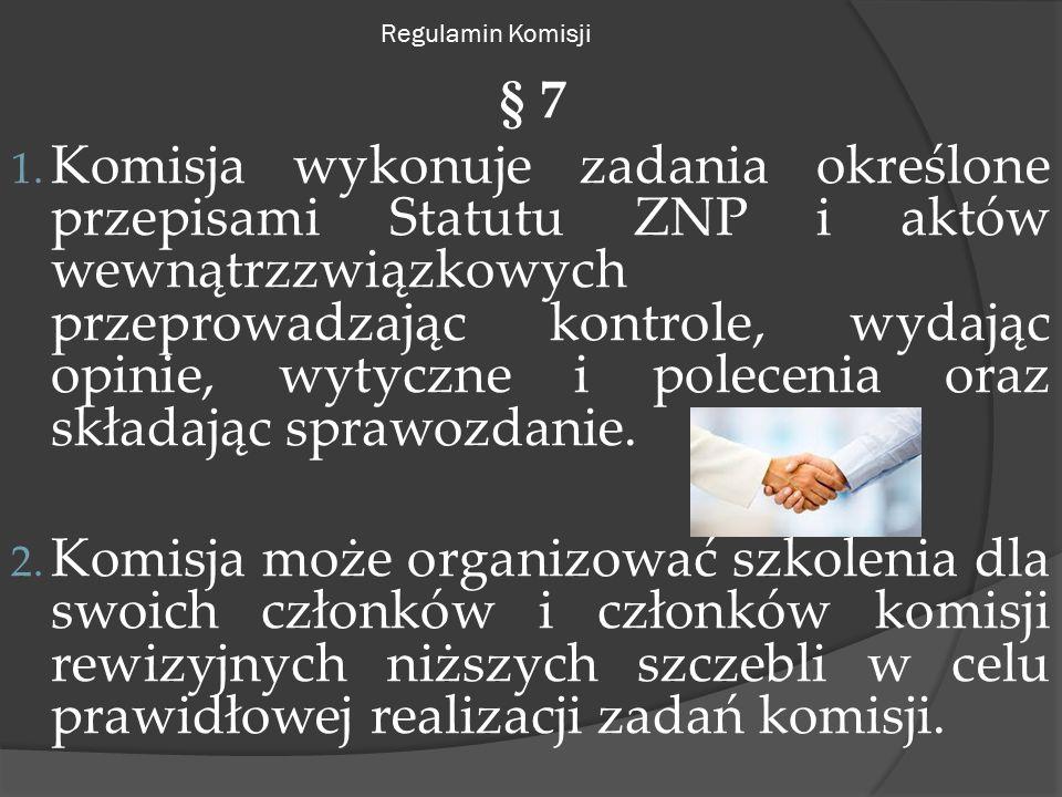 Regulamin Komisji § 7 1.