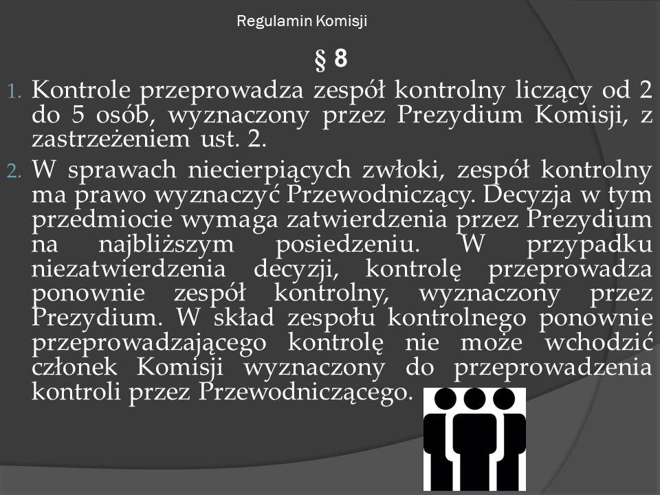 Regulamin Komisji § 8 1.