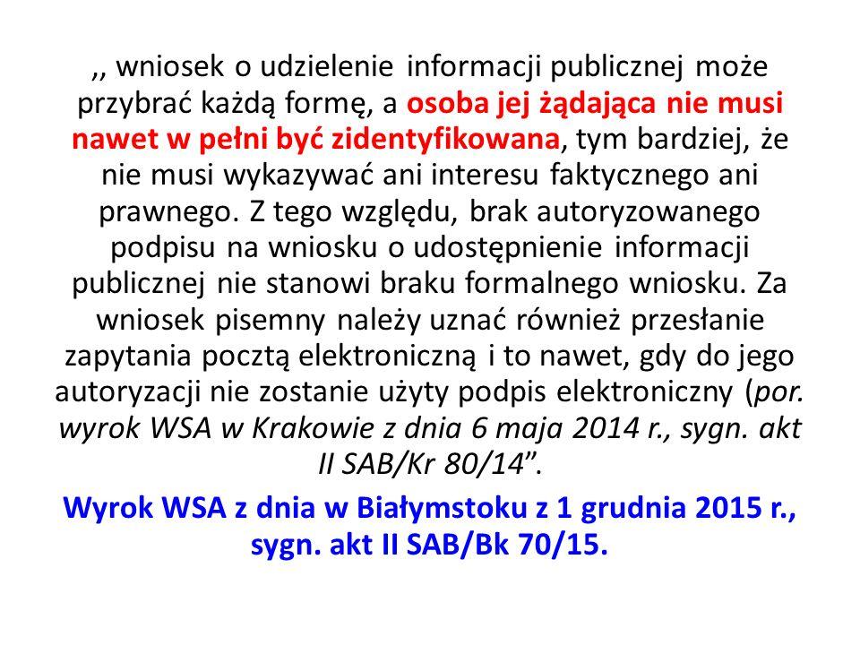 ,,Przesłane pocztą elektroniczną zapytanie należy również uznać za wniosek o udostępnienie informacji publicznej.