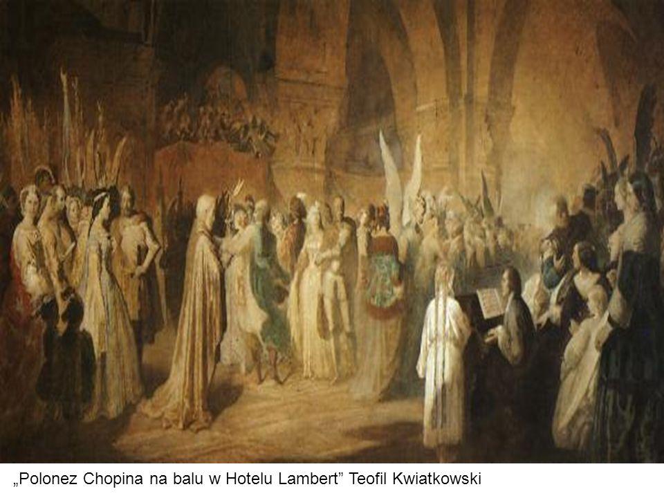 """Polonez Chopina na balu w Hotelu Lambert"" Teofil Kwiatkowski"