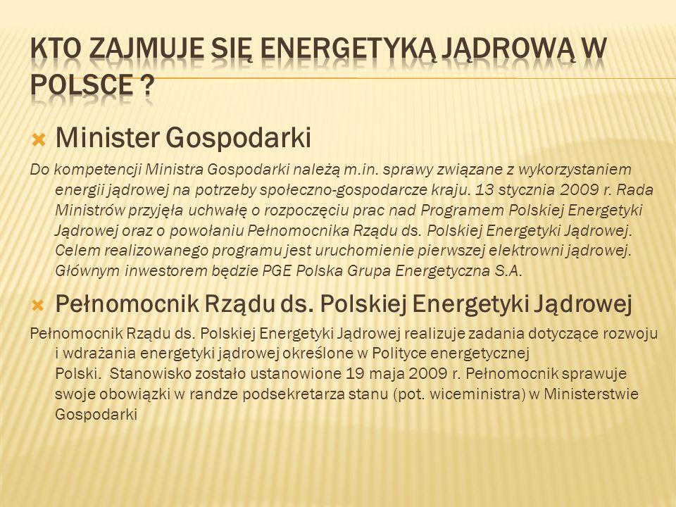  Minister Gospodarki Do kompetencji Ministra Gospodarki należą m.in.