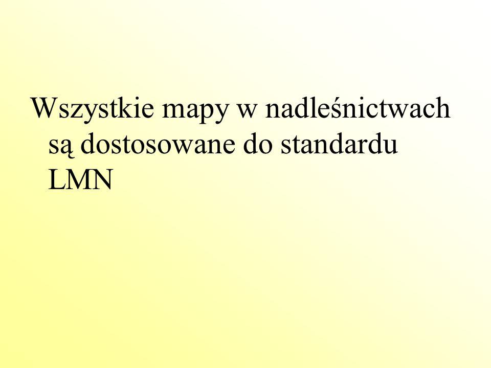 Wszystkie mapy w nadleśnictwach są dostosowane do standardu LMN