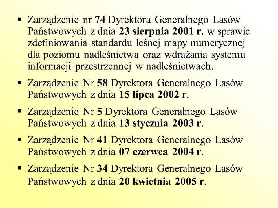  Zarządzenie nr 74 Dyrektora Generalnego Lasów Państwowych z dnia 23 sierpnia 2001 r. w sprawie zdefiniowania standardu leśnej mapy numerycznej dla p