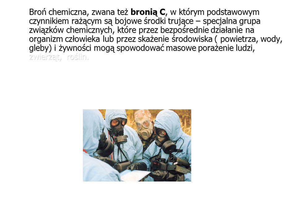 1. Historia broni chemicznej. 2. Działanie rażące broni chemicznej. 3. Charakterystyka bojowych środków trujących. 4. Sposoby ochrony przed bojowymi ś