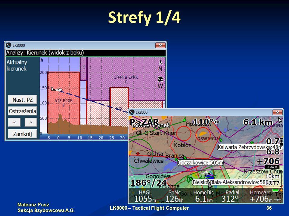 Mateusz Pusz Sekcja Szybowcowa A.G. Strefy 1/4 LK8000 – Tactical Flight Computer36