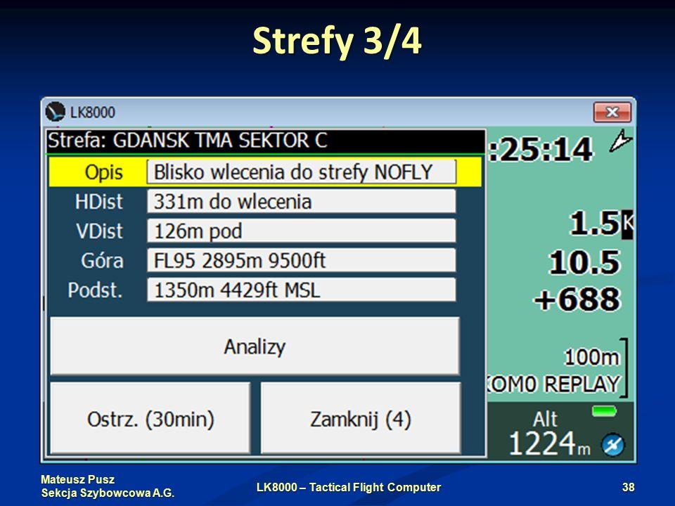 Mateusz Pusz Sekcja Szybowcowa A.G. Strefy 3/4 LK8000 – Tactical Flight Computer38