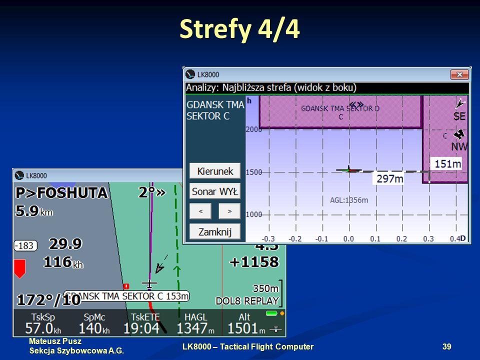 Mateusz Pusz Sekcja Szybowcowa A.G. Strefy 4/4 LK8000 – Tactical Flight Computer39