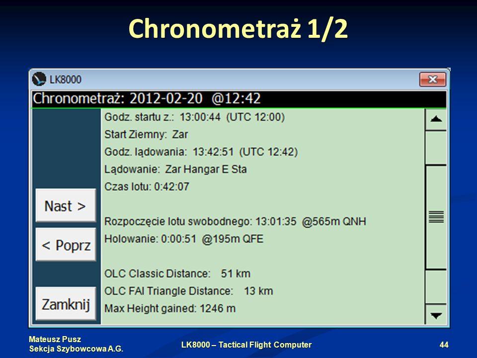 Mateusz Pusz Sekcja Szybowcowa A.G. Chronometraż 1/2 LK8000 – Tactical Flight Computer44