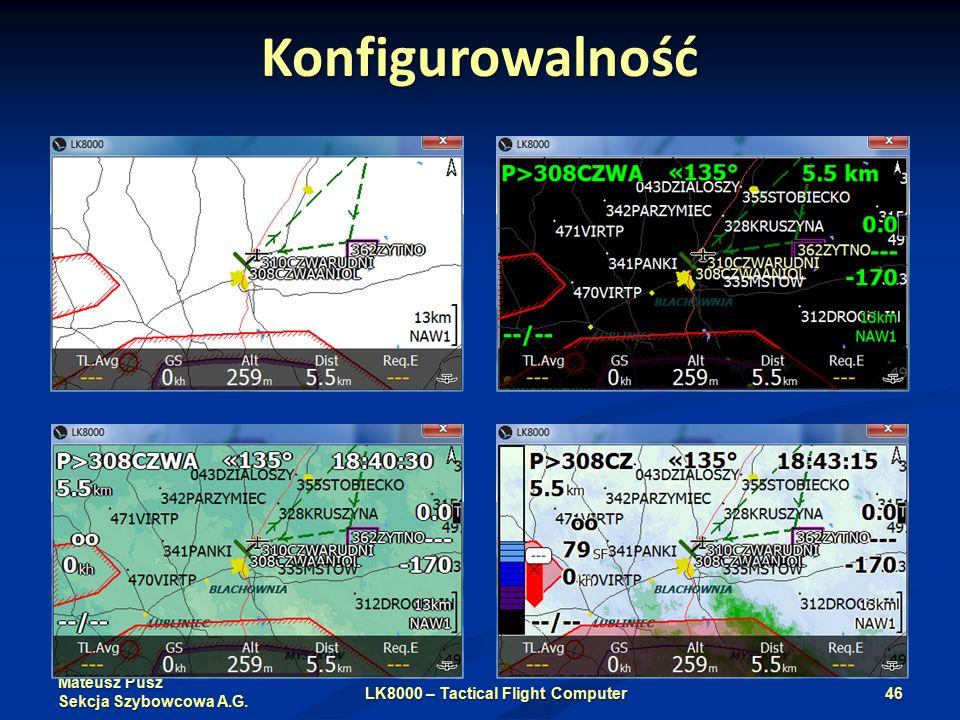 Mateusz Pusz Sekcja Szybowcowa A.G. Konfigurowalność LK8000 – Tactical Flight Computer46