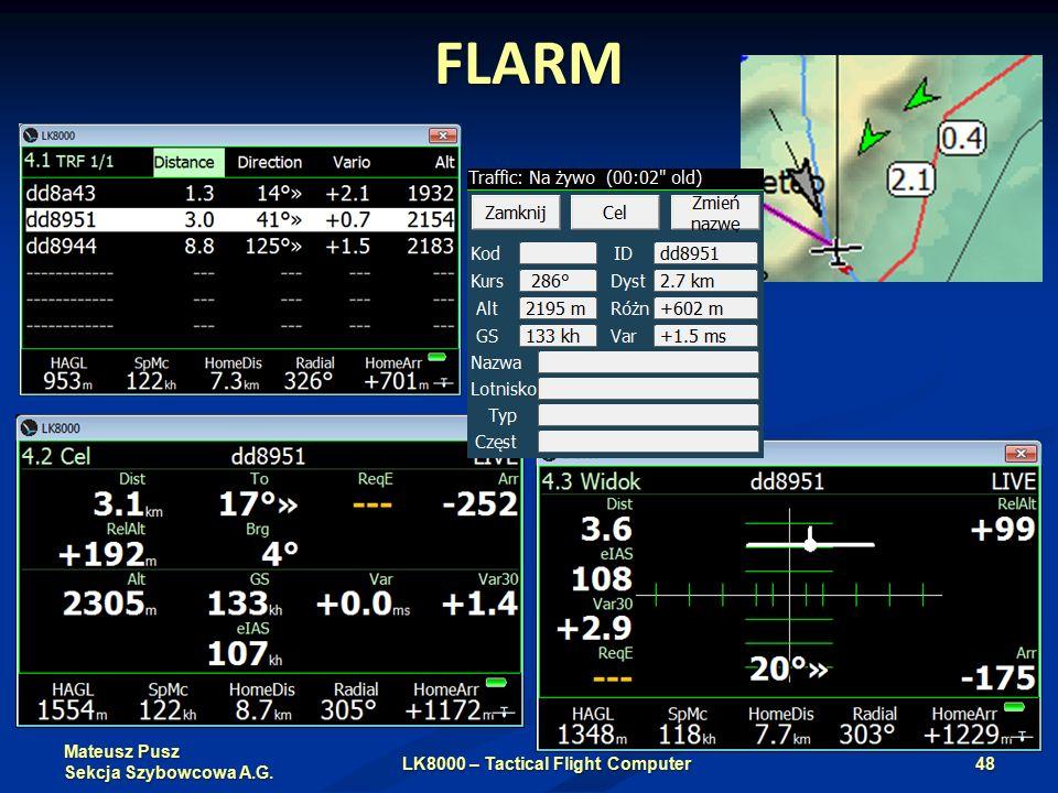 Mateusz Pusz Sekcja Szybowcowa A.G. FLARM LK8000 – Tactical Flight Computer48