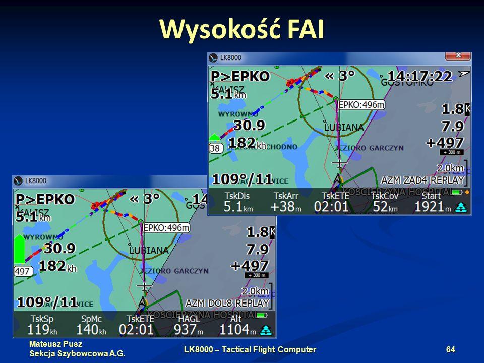 Mateusz Pusz Sekcja Szybowcowa A.G. Wysokość FAI LK8000 – Tactical Flight Computer64