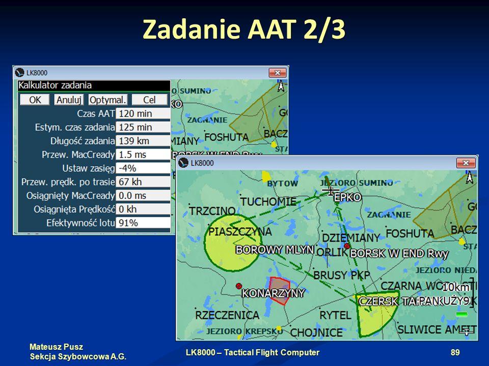 Mateusz Pusz Sekcja Szybowcowa A.G. Zadanie AAT 2/3 LK8000 – Tactical Flight Computer89