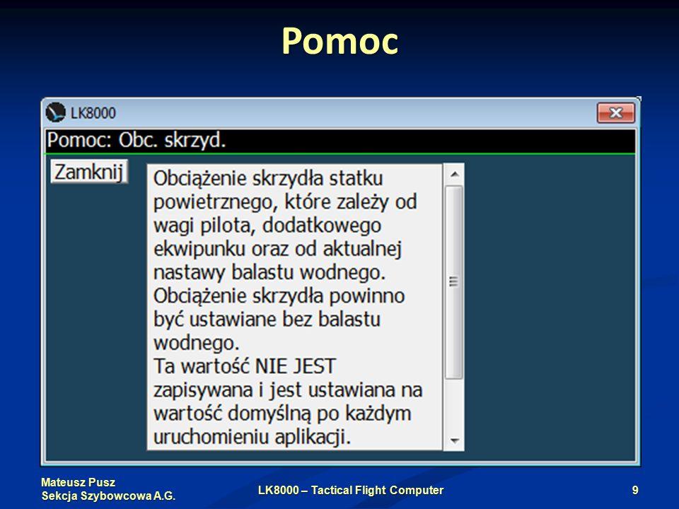 Mateusz Pusz Sekcja Szybowcowa A.G. Pomoc LK8000 – Tactical Flight Computer9