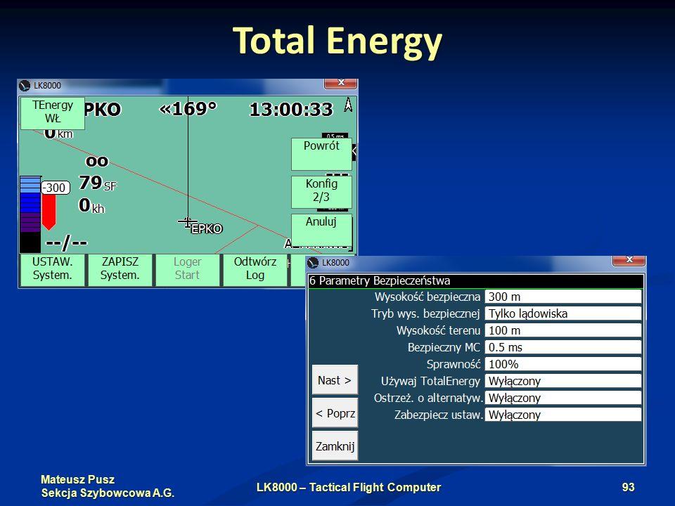 Mateusz Pusz Sekcja Szybowcowa A.G. Total Energy LK8000 – Tactical Flight Computer93