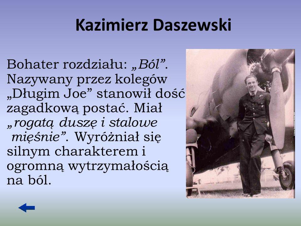 """Kazimierz Daszewski Bohater rozdziału: """"Ból ."""
